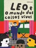 Leo e o Mundo das Coisas Vivas
