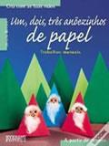 Um, dois três anõezinhos de papel