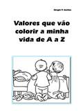 Valores que vão colorir a minha vida de A a Z